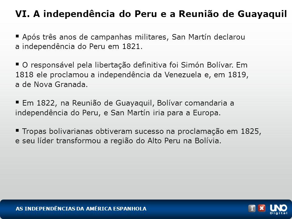VI. A independência do Peru e a Reunião de Guayaquil