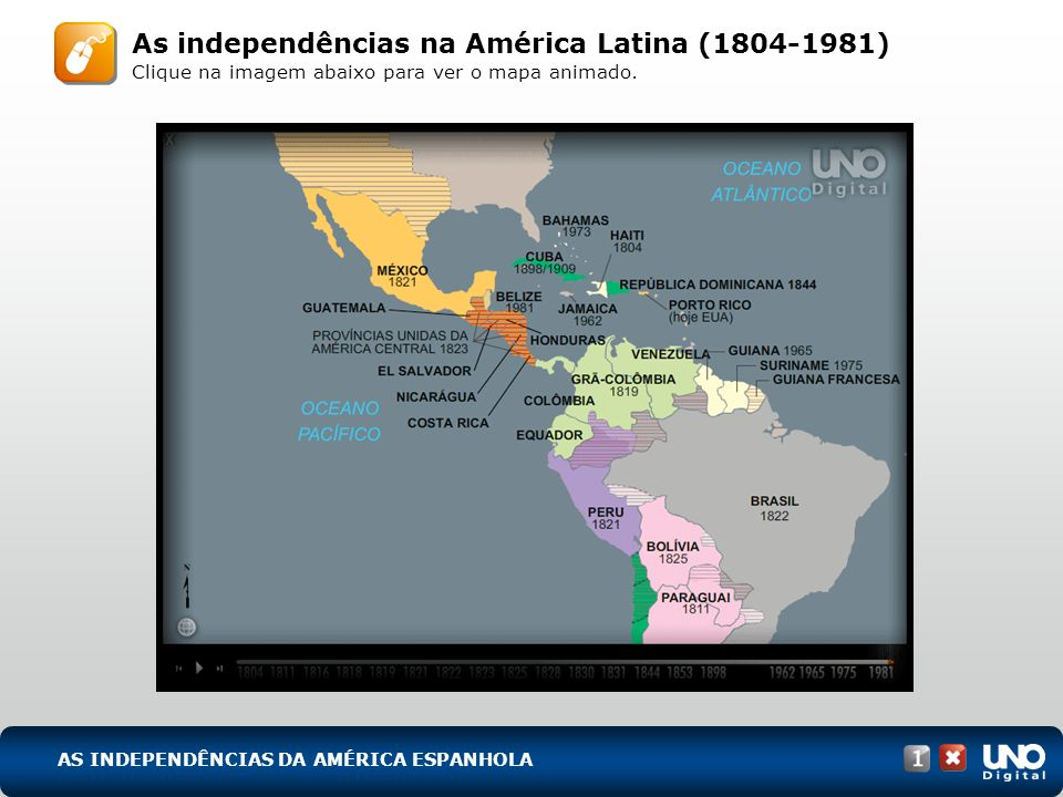 His-cad-1-top-6 – 3 Prova As independências na América Latina (1804-1981) Clique na imagem abaixo para ver o mapa animado.