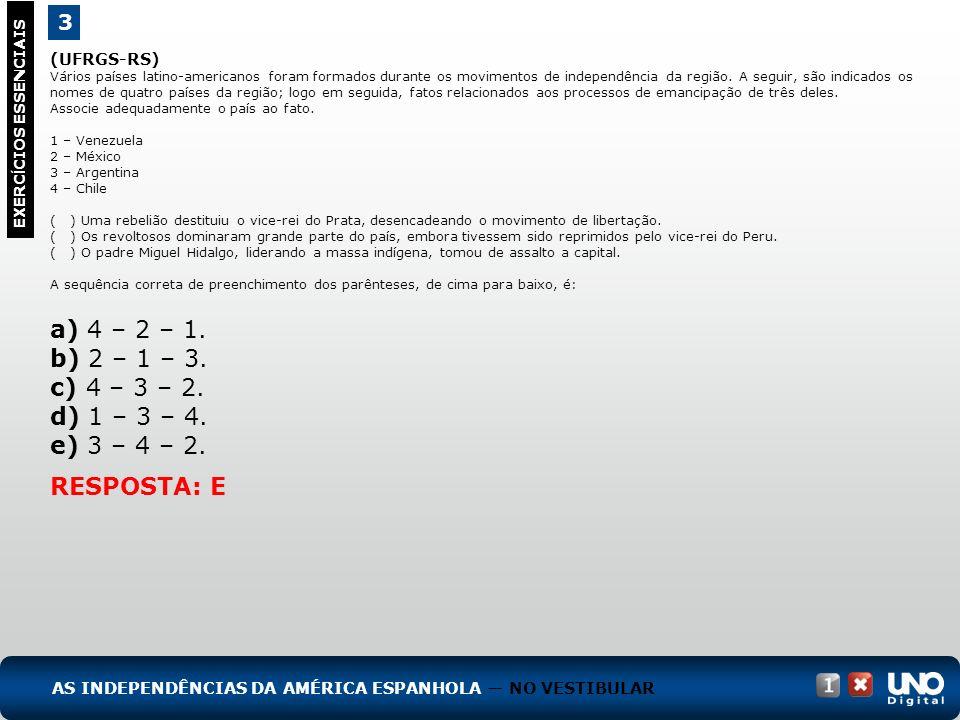 a) 4 – 2 – 1. b) 2 – 1 – 3. c) 4 – 3 – 2. d) 1 – 3 – 4. e) 3 – 4 – 2.