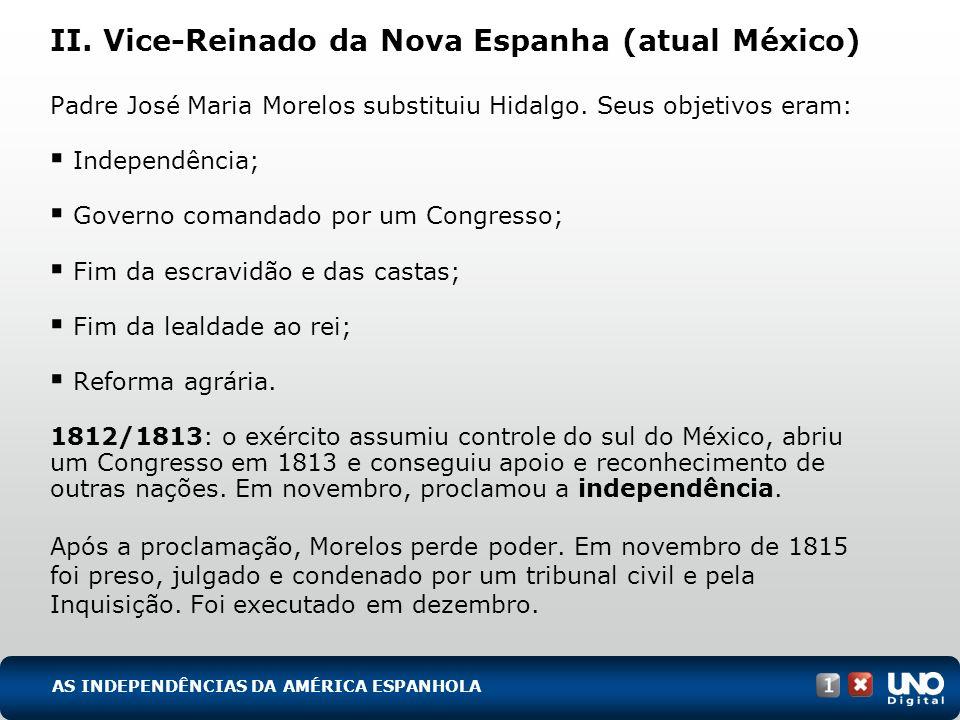 II. Vice-Reinado da Nova Espanha (atual México)
