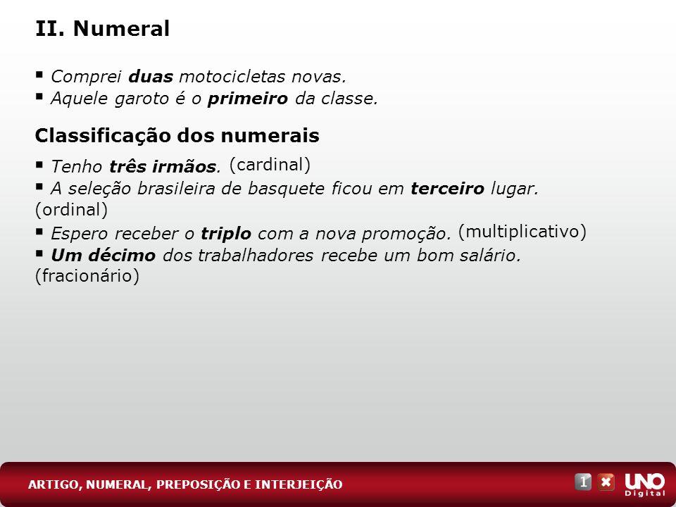 II. Numeral Classificação dos numerais