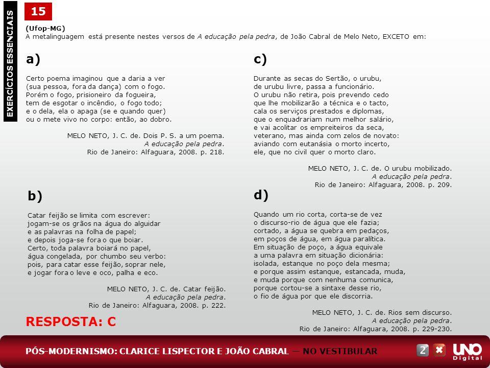 a) c) b) d) RESPOSTA: C 15 Lit-cad-2-top-8 – 3 Prova