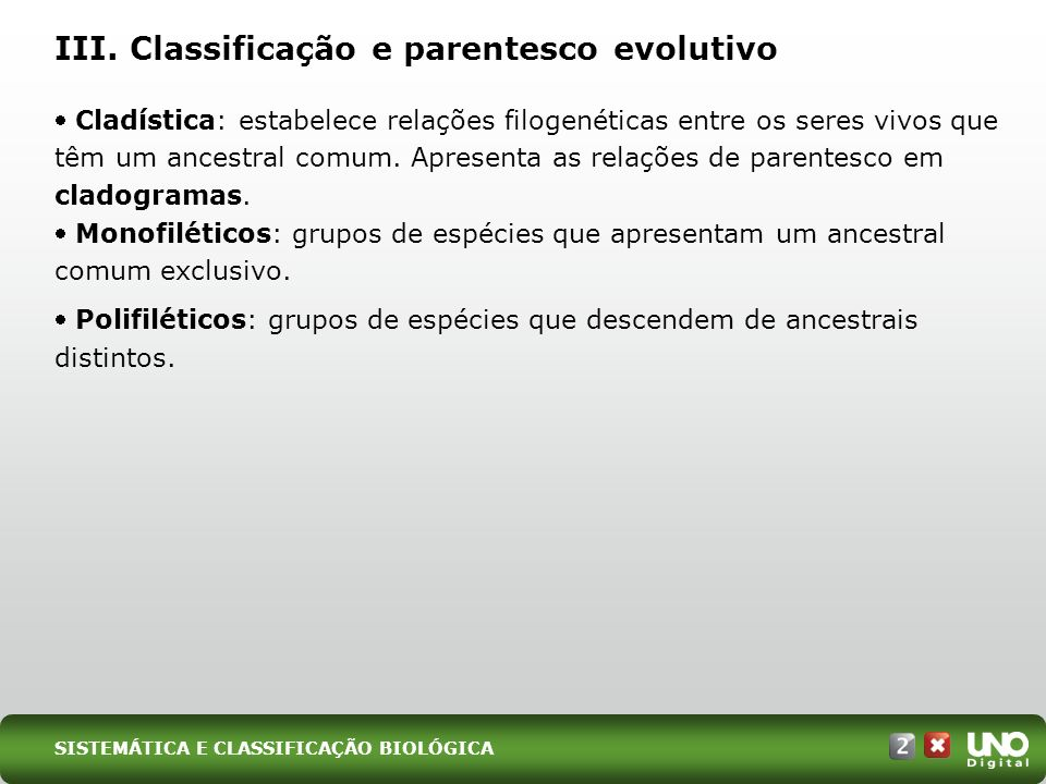 III. Classificação e parentesco evolutivo