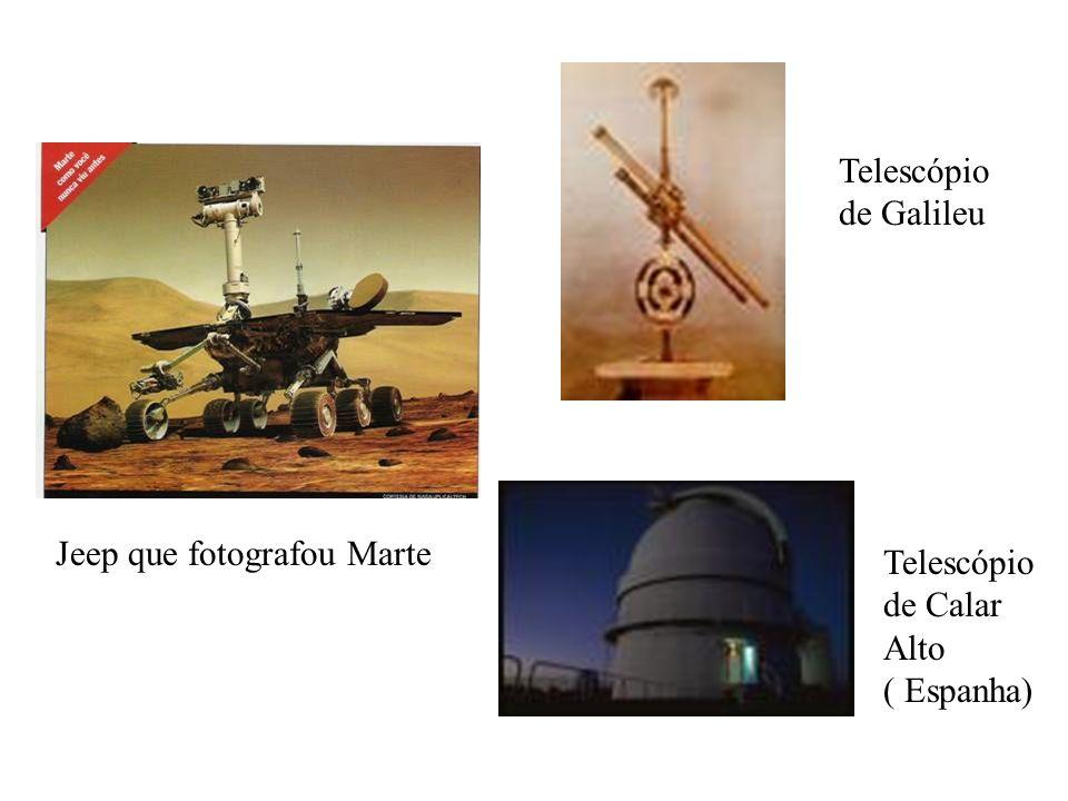 Telescópio de Galileu Jeep que fotografou Marte Telescópio de Calar Alto ( Espanha)