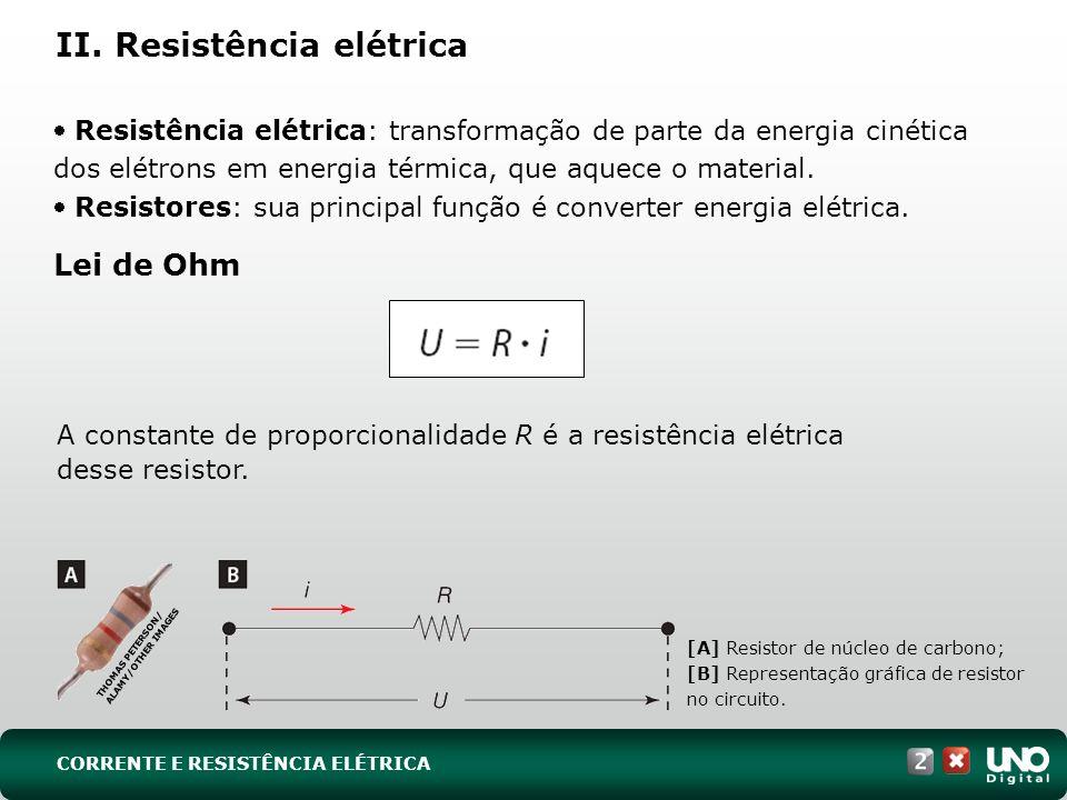 II. Resistência elétrica