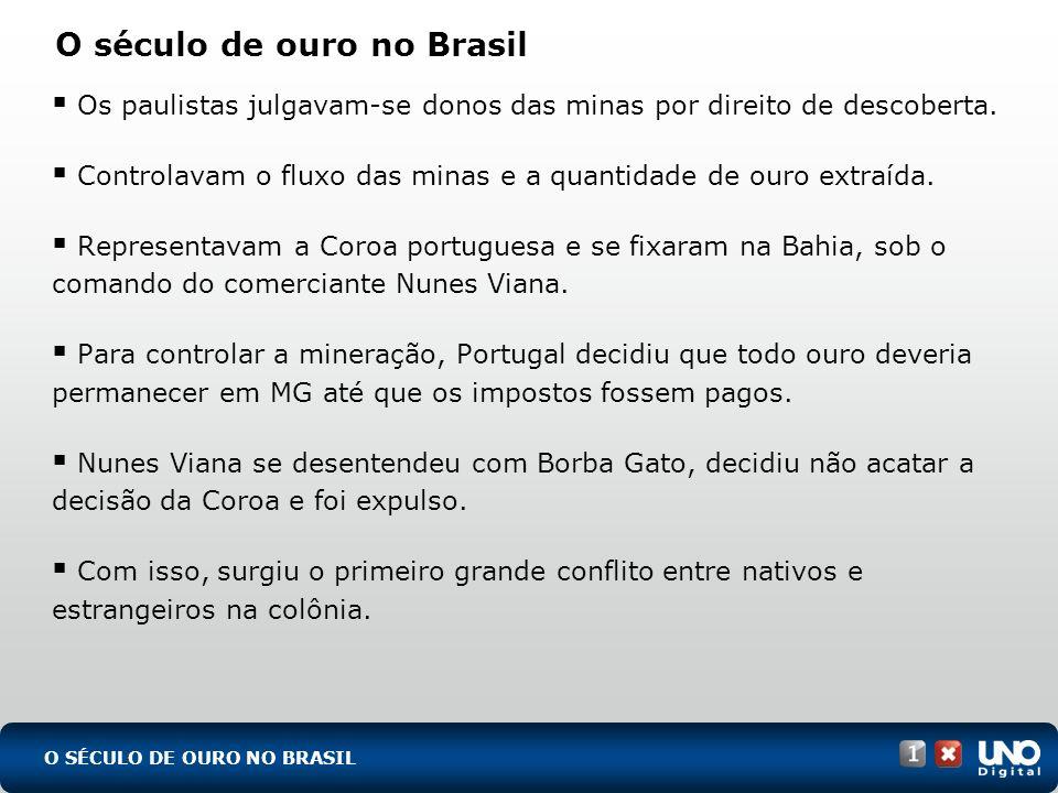 O século de ouro no Brasil