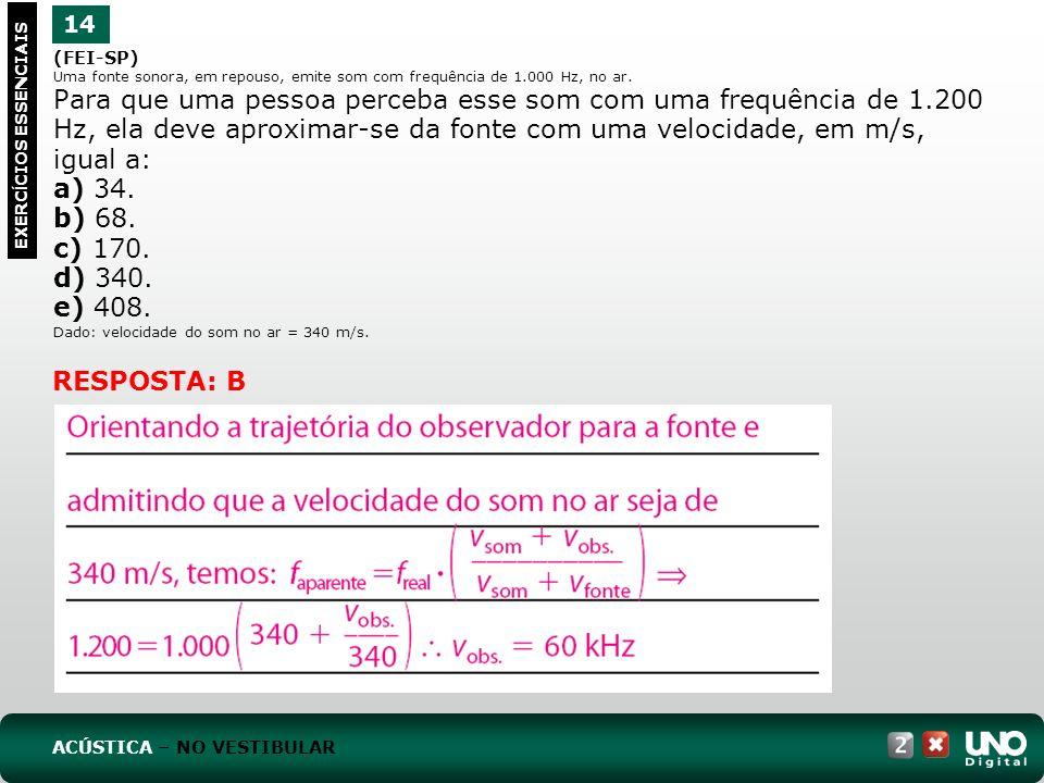 a) 34. b) 68. c) 170. d) 340. e) 408. RESPOSTA: B 14