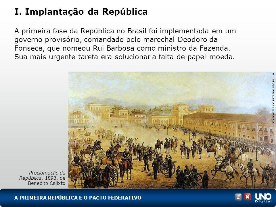 I. Implantação da República