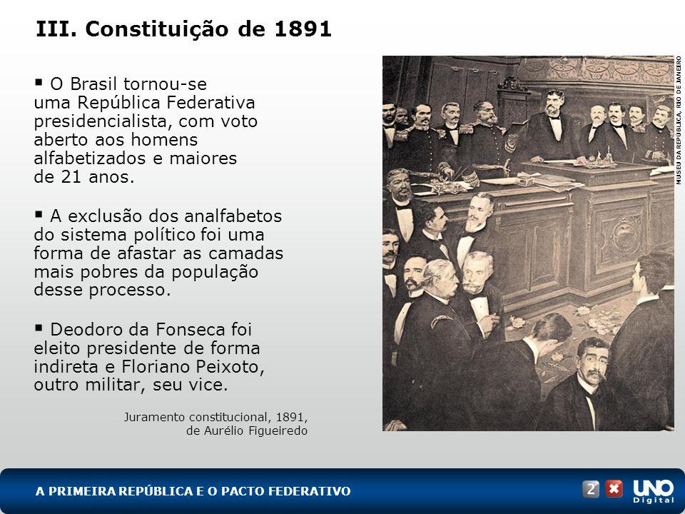 His-cad-2-top-2 – 3 ProvaIII. Constituição de 1891.