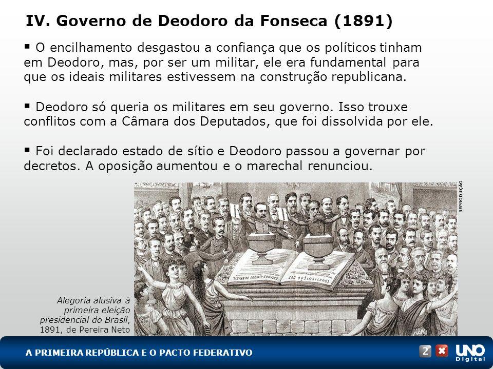 IV. Governo de Deodoro da Fonseca (1891)