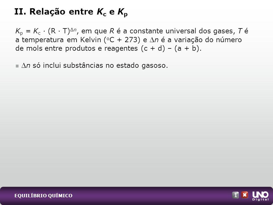 Qui-cad-1-top-8 – 2 Prova II. Relação entre Kc e Kp.