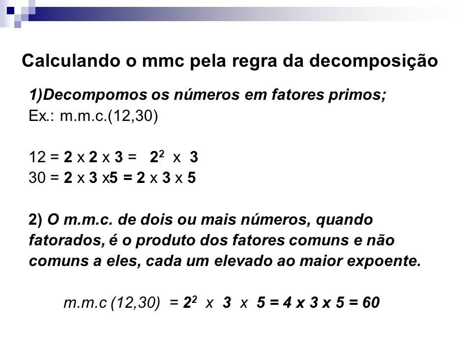 Calculando o mmc pela regra da decomposição