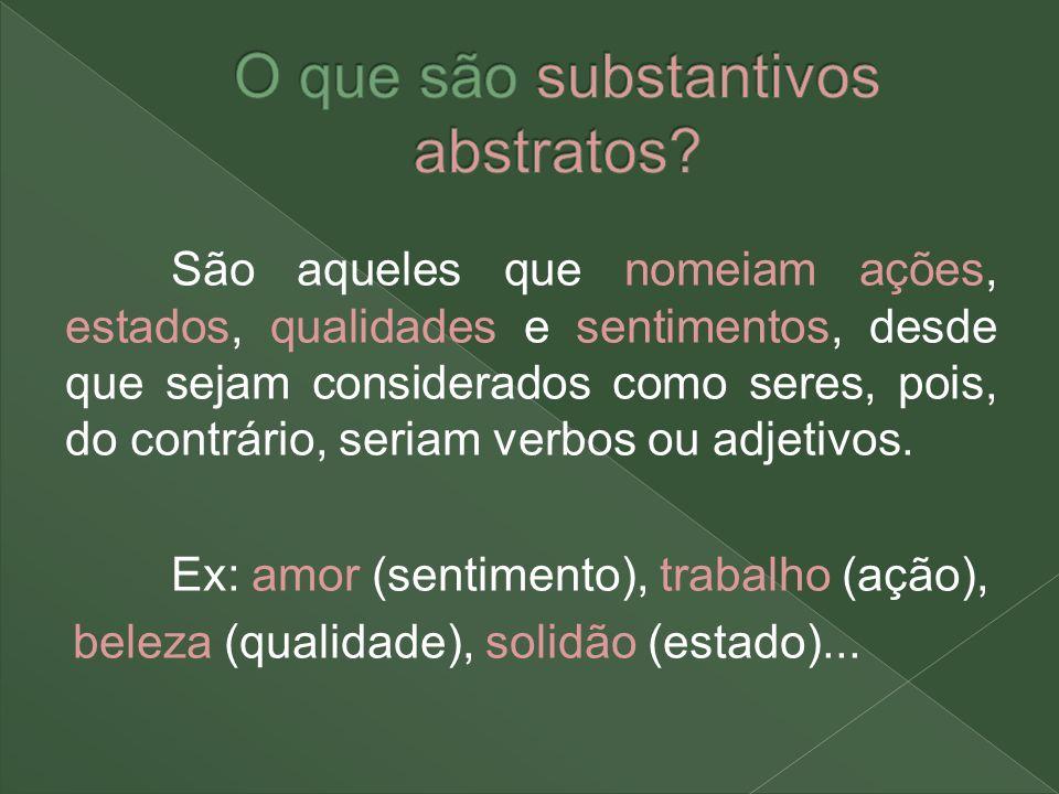 O que são substantivos abstratos