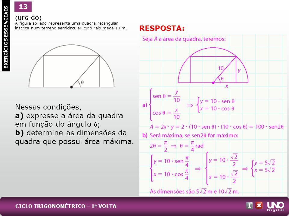 a) expresse a área da quadra em função do ângulo ;