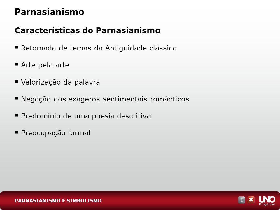Parnasianismo Características do Parnasianismo