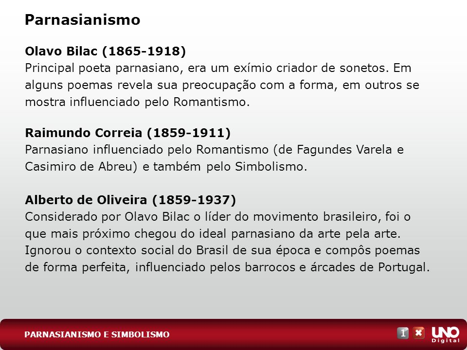 Parnasianismo Olavo Bilac (1865-1918)