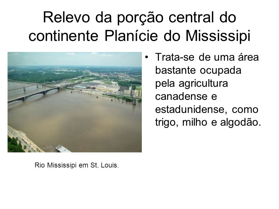 Relevo da porção central do continente Planície do Mississipi
