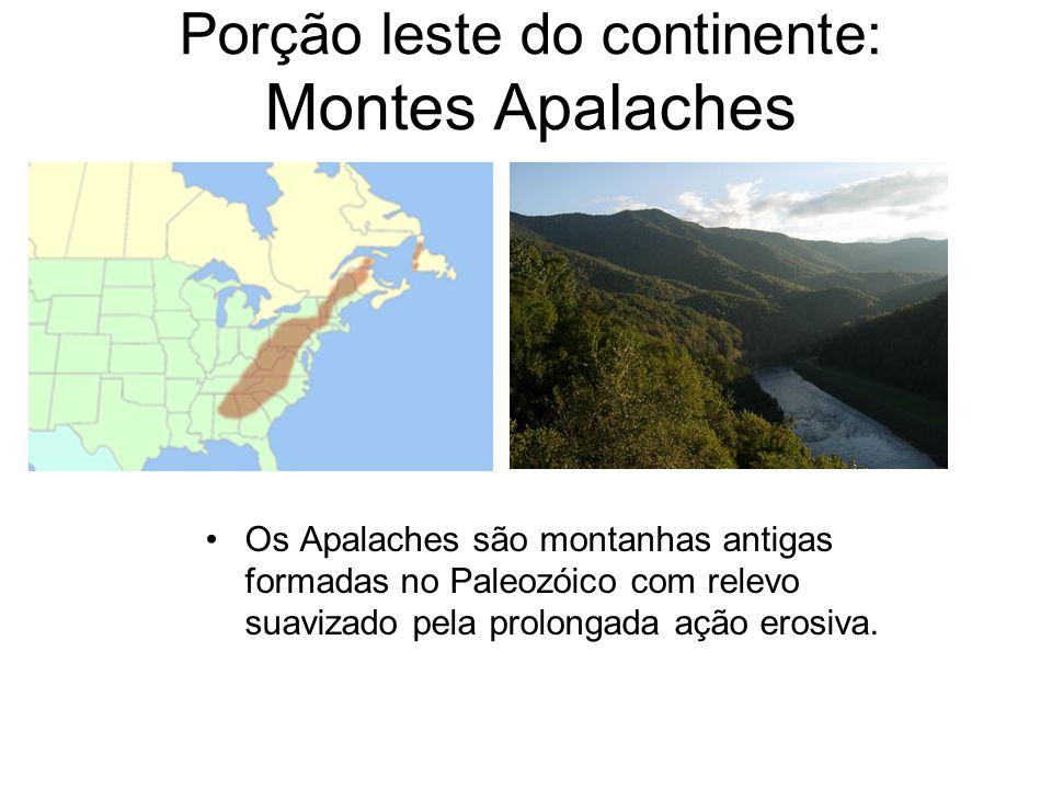 Porção leste do continente: Montes Apalaches