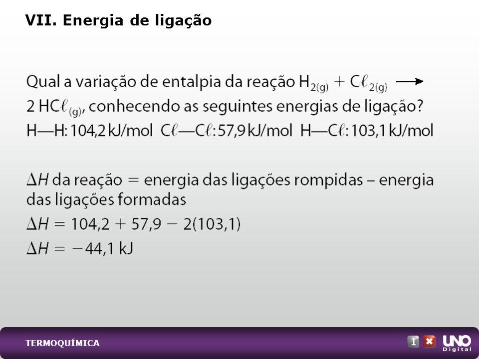 Qui-cad-1-top-6 – 3 Prova VII. Energia de ligação TERMOQUÍMICA