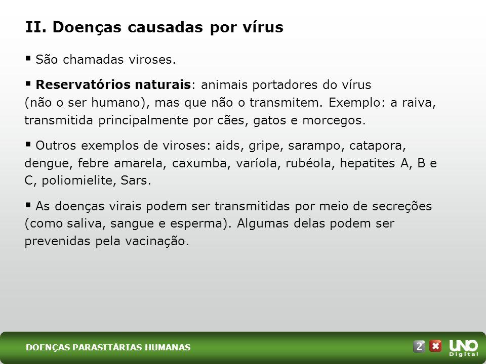II. Doenças causadas por vírus