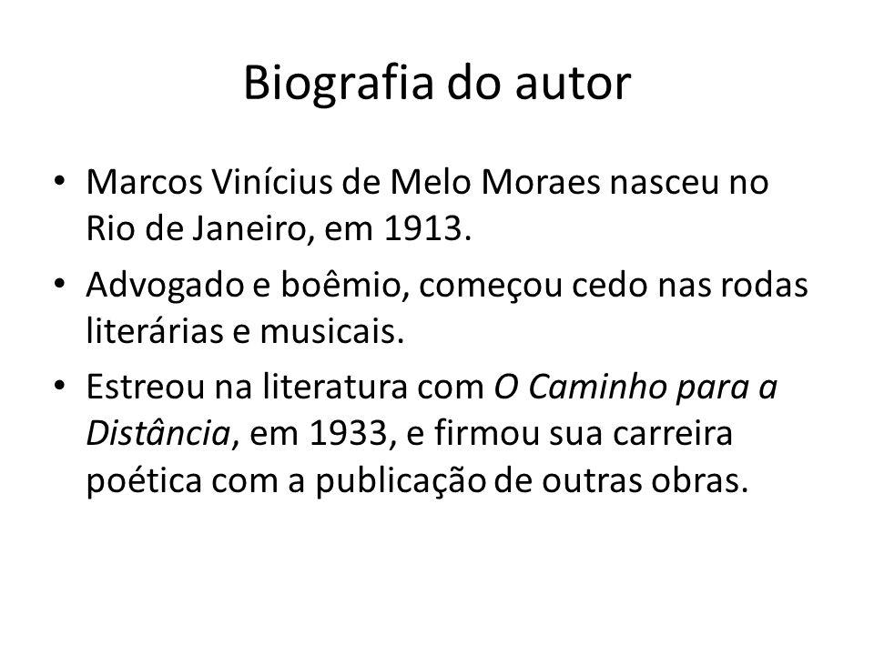 Biografia do autorMarcos Vinícius de Melo Moraes nasceu no Rio de Janeiro, em 1913. Advogado e boêmio, começou cedo nas rodas literárias e musicais.