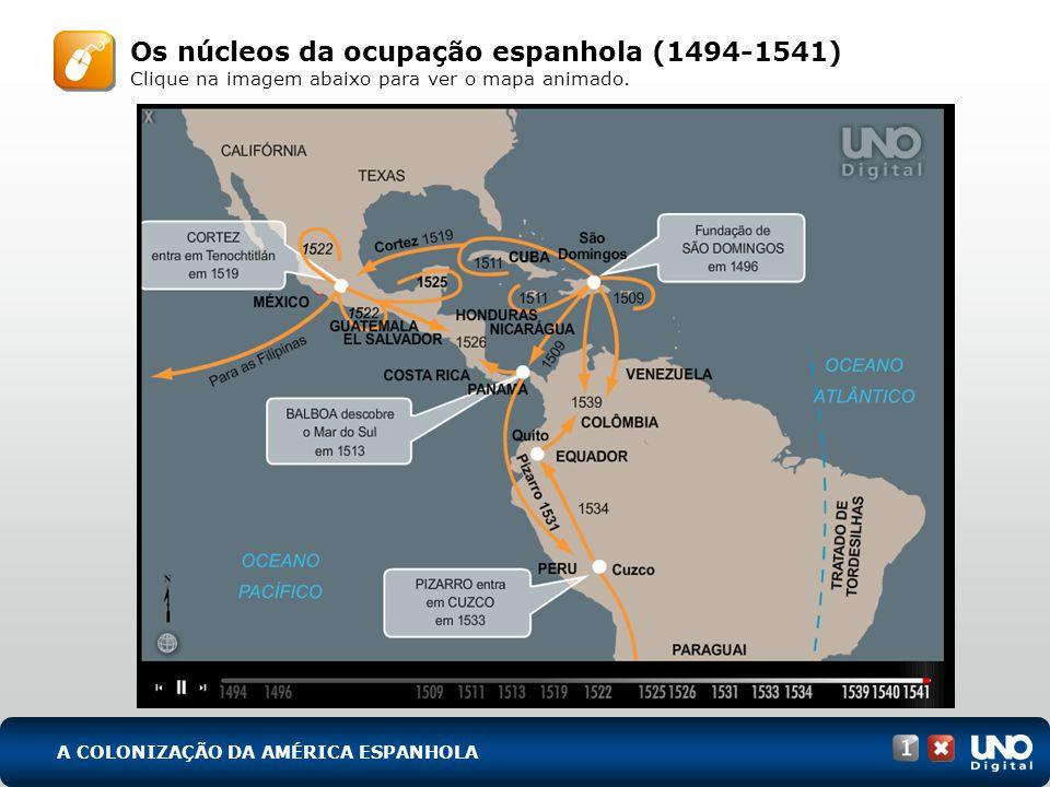 Os núcleos da ocupação espanhola (1494-1541)