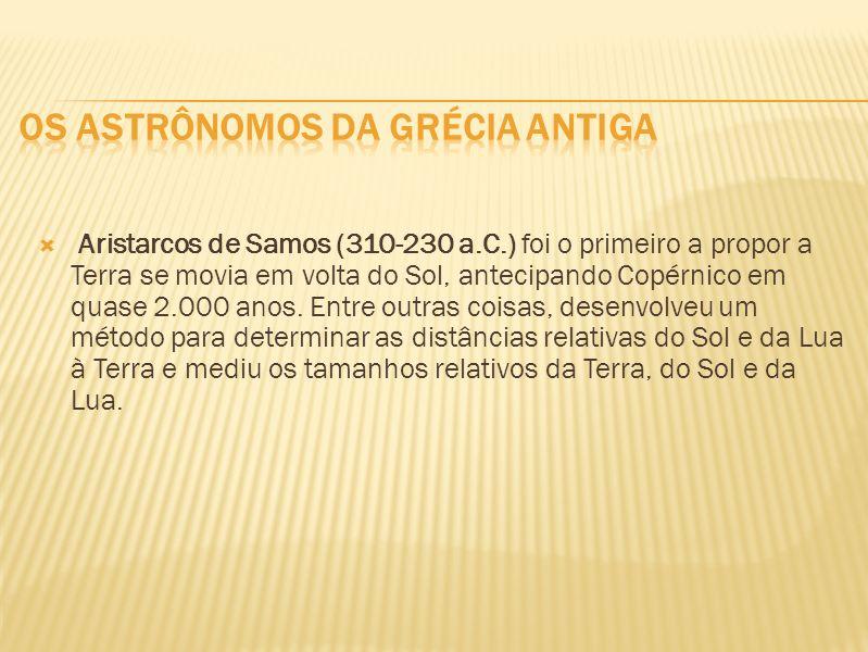 Os Astrônomos da Grécia Antiga