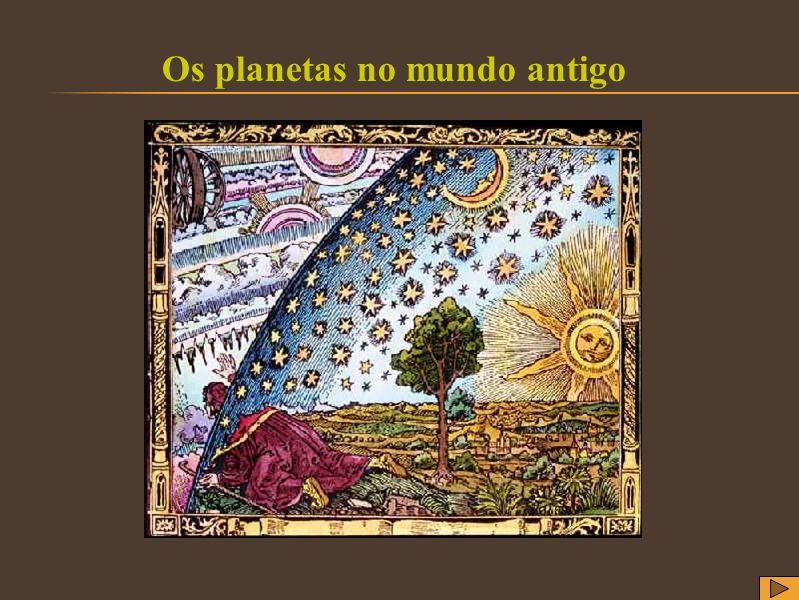 Os planetas no mundo antigo