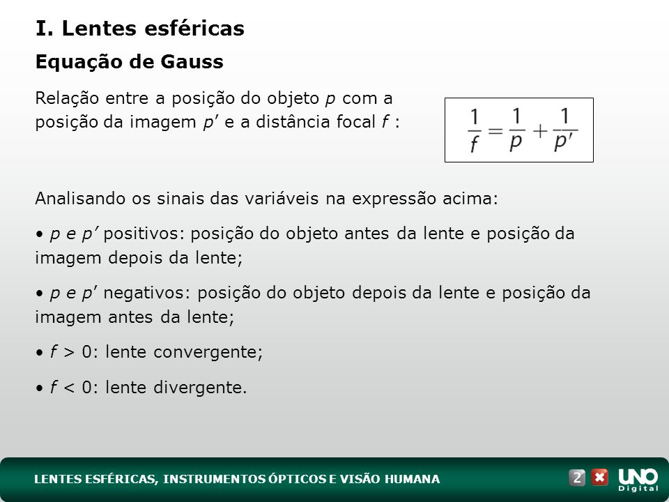 I. Lentes esféricas Equação de Gauss
