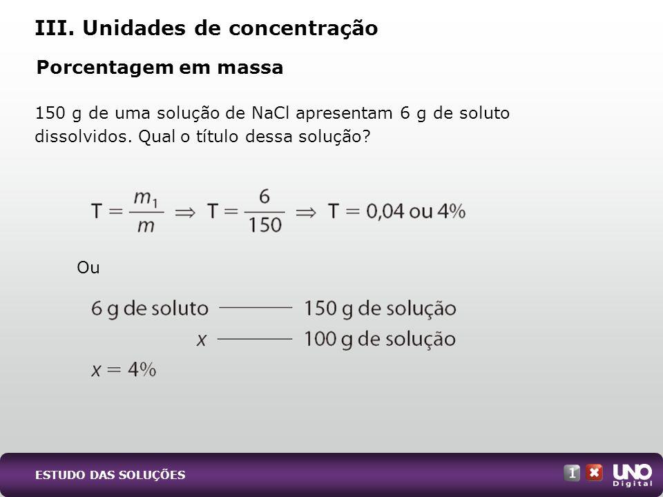 III. Unidades de concentração