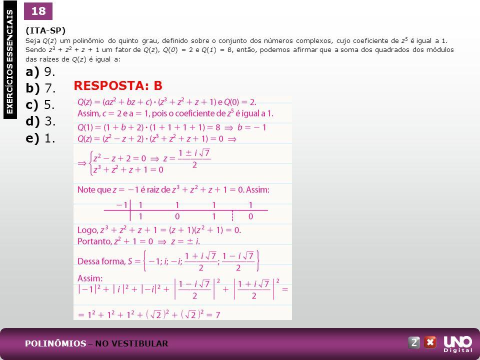 a) 9. b) 7. c) 5. d) 3. e) 1. RESPOSTA: B 18 1 (ITA-SP)