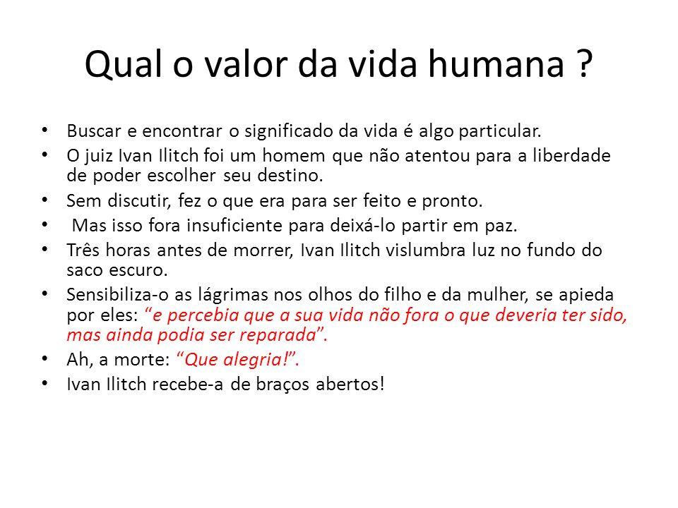 Qual o valor da vida humana