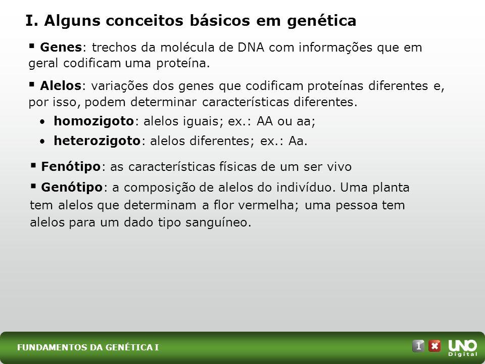 I. Alguns conceitos básicos em genética