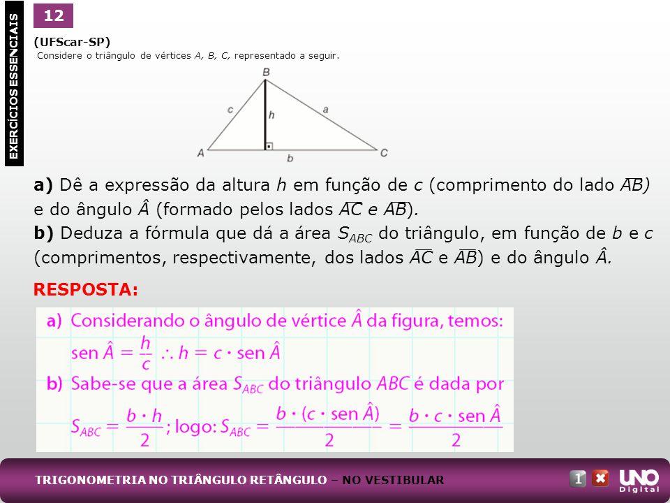 Mat-cad-1-top-6 – 3 Prova12. 1. (UFScar-SP) Considere o triângulo de vértices A, B, C, representado a seguir.