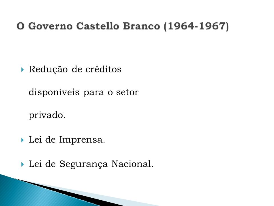 O Governo Castello Branco (1964-1967)