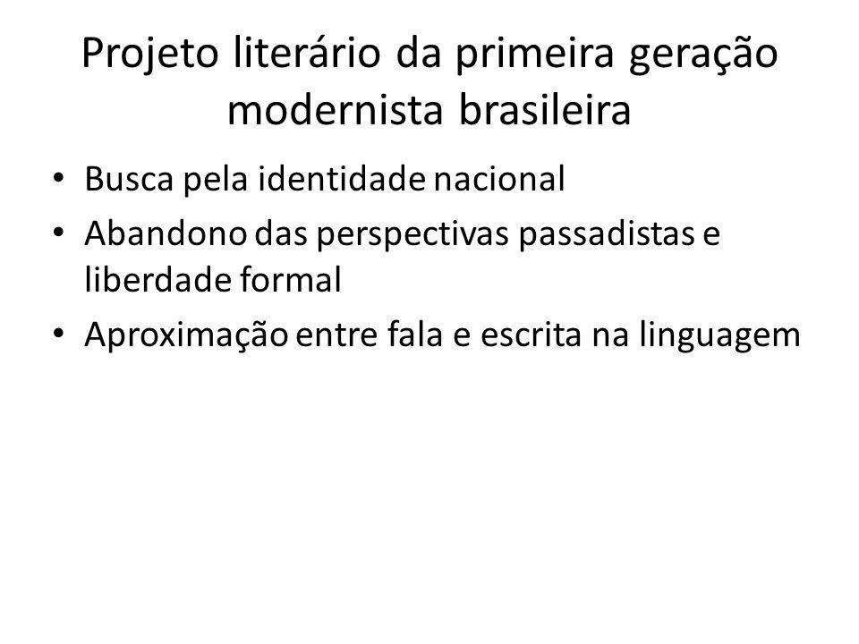 Projeto literário da primeira geração modernista brasileira
