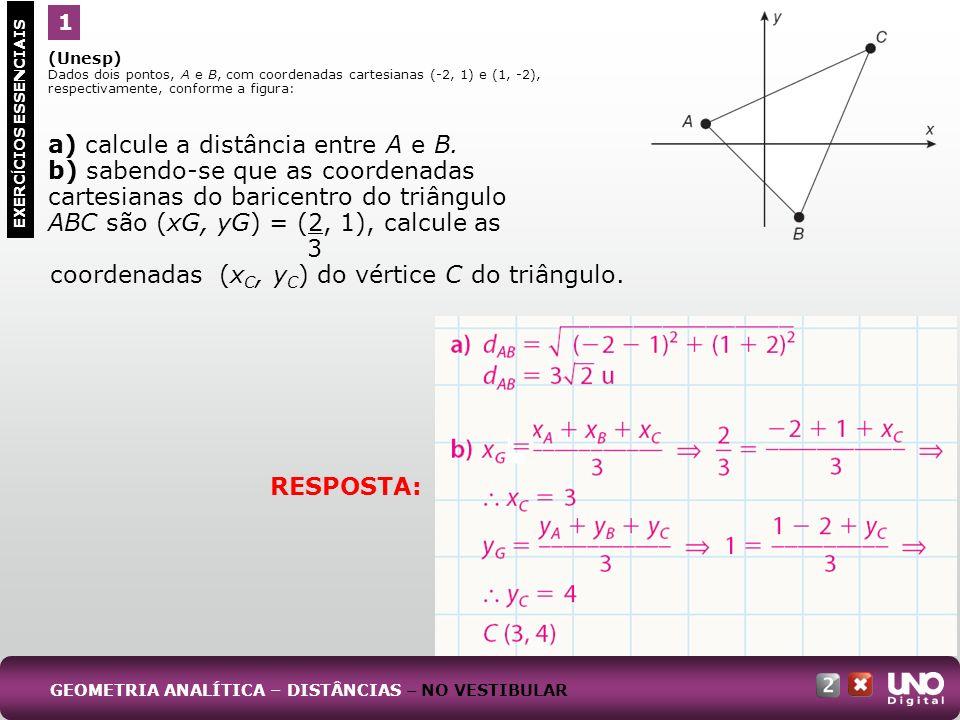 a) calcule a distância entre A e B.