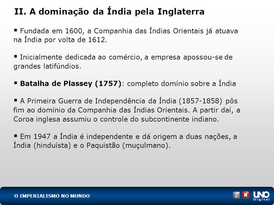 II. A dominação da Índia pela Inglaterra