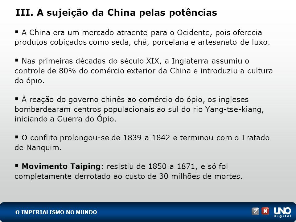 III. A sujeição da China pelas potências