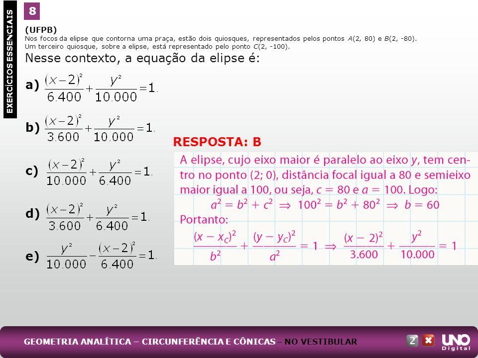 Nesse contexto, a equação da elipse é: