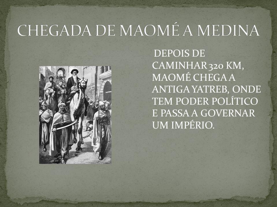 CHEGADA DE MAOMÉ A MEDINA
