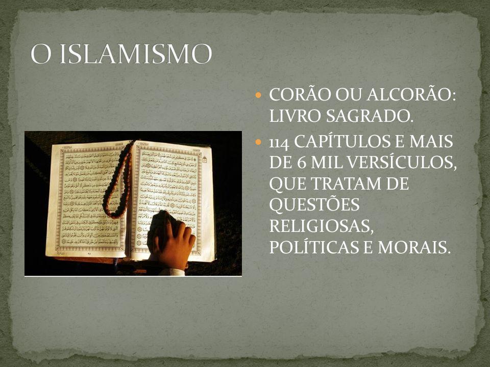O ISLAMISMO CORÃO OU ALCORÃO: LIVRO SAGRADO.