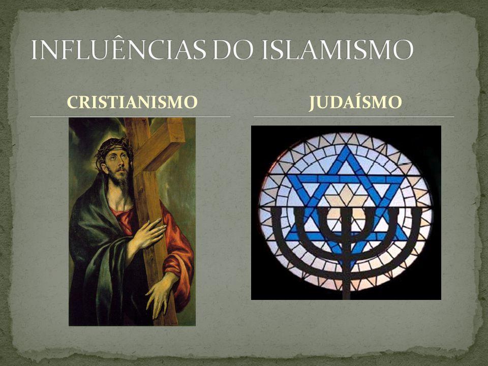 INFLUÊNCIAS DO ISLAMISMO