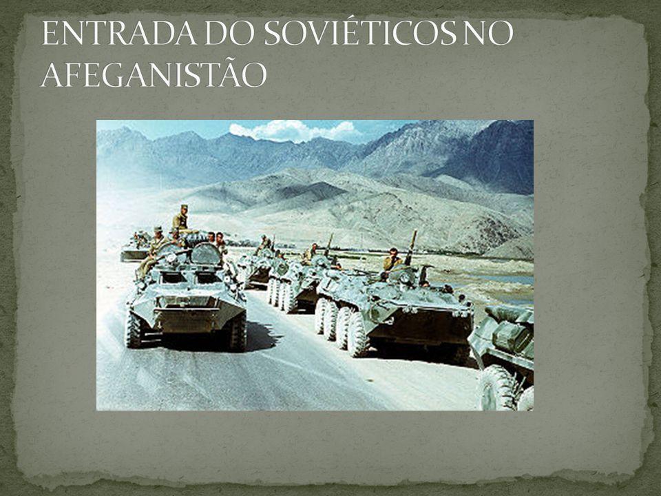 ENTRADA DO SOVIÉTICOS NO AFEGANISTÃO