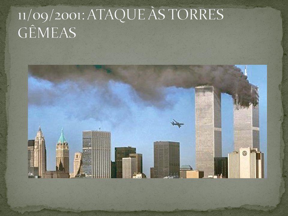 11/09/2001: ATAQUE ÀS TORRES GÊMEAS