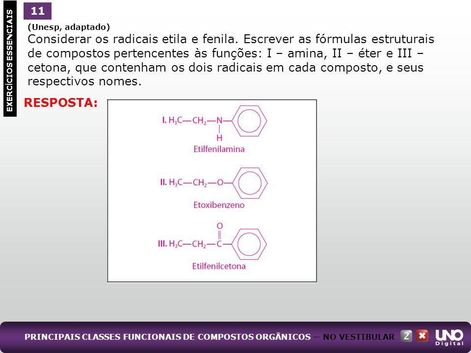 de compostos pertencentes às funções: I – amina, II – éter e III –