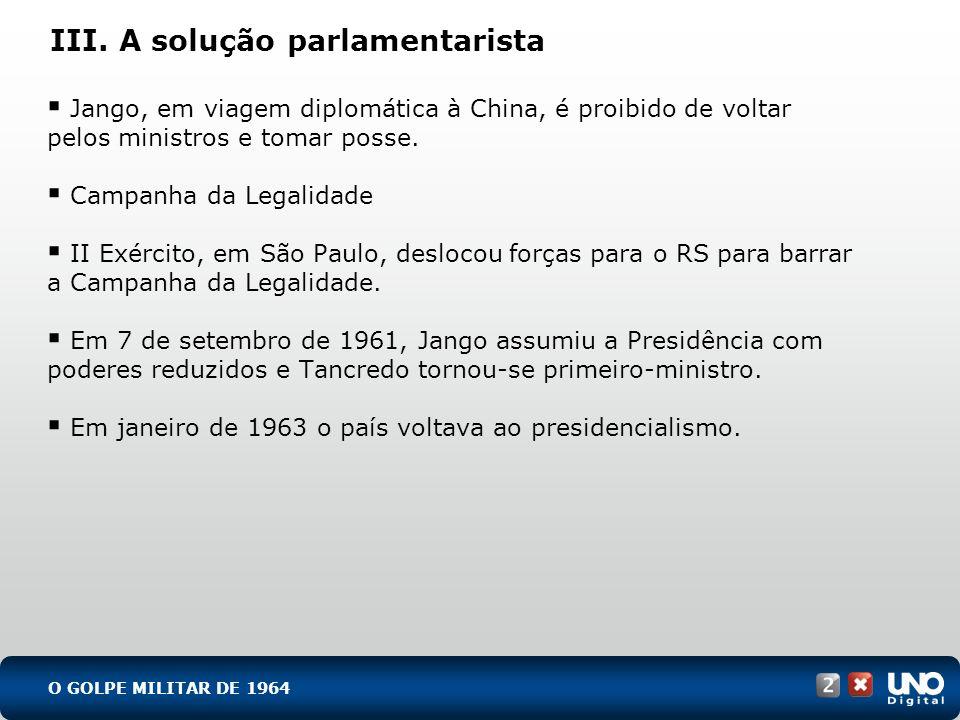 III. A solução parlamentarista