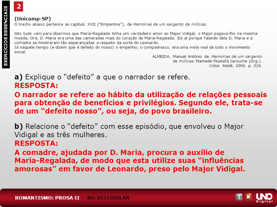 a) Explique o defeito a que o narrador se refere.