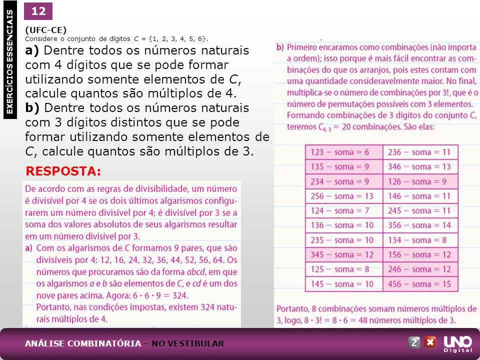 Mat-cad2-top-2 –3 Prova 12. 1. (UFC-CE) Considere o conjunto de dígitos C = {1, 2, 3, 4, 5, 6}.