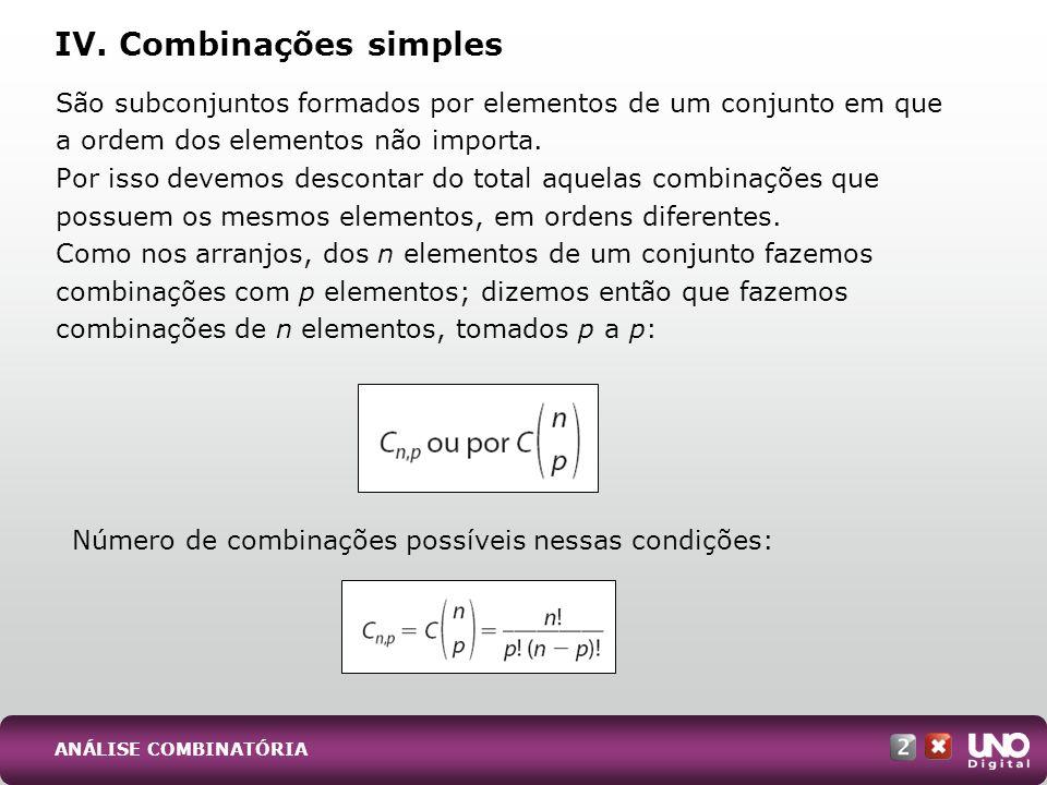 IV. Combinações simples